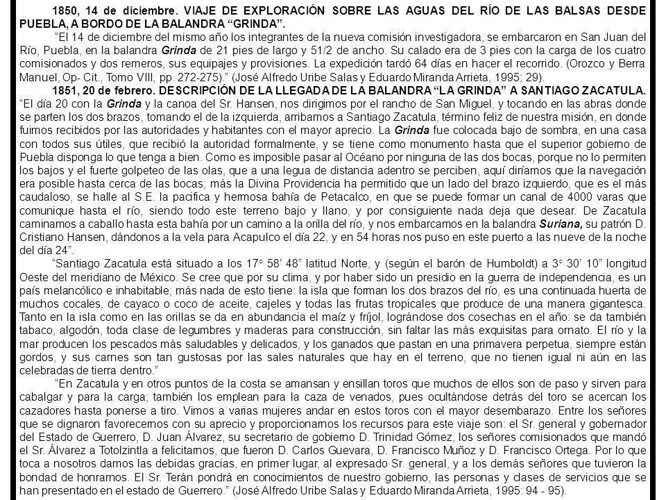 1850, 14 de diciembre. VIAJE DE EXPLORACIÓN SOBRE LAS AGUAS DEL RÍO DE LAS BALSAS DESDE PUEBLA, A BORDO DE LA BALANDRA GRINDA .