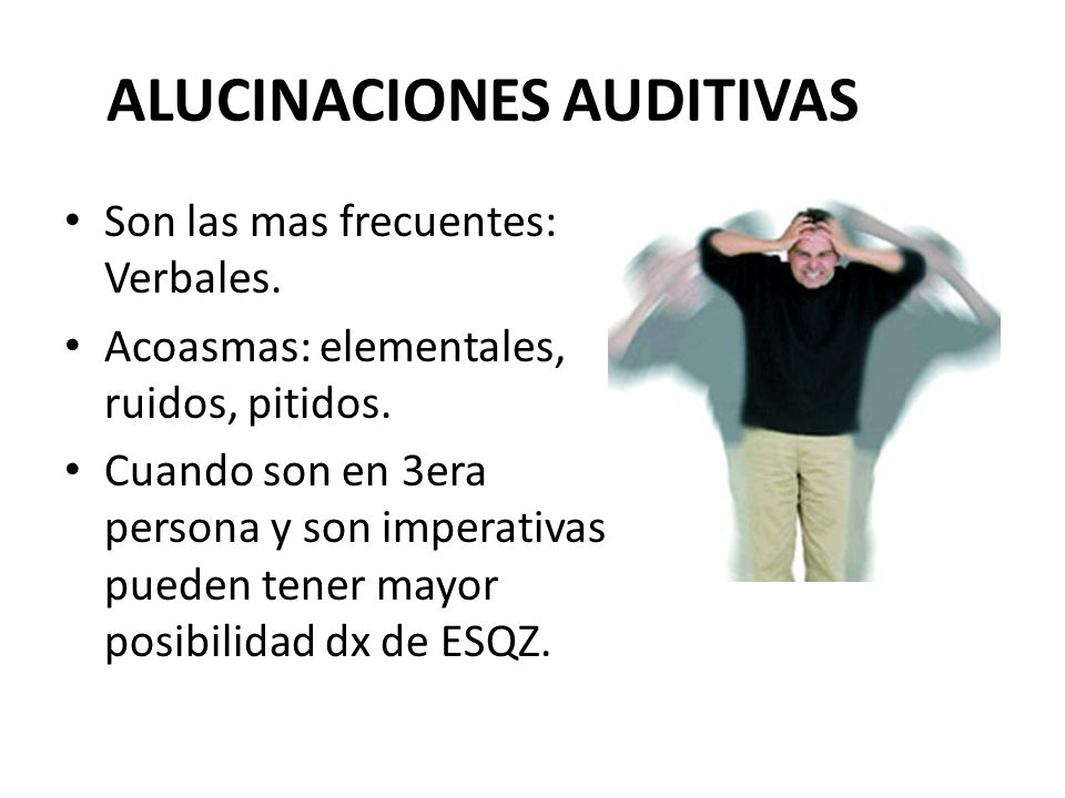 ALUCINACIONES AUDITIVAS