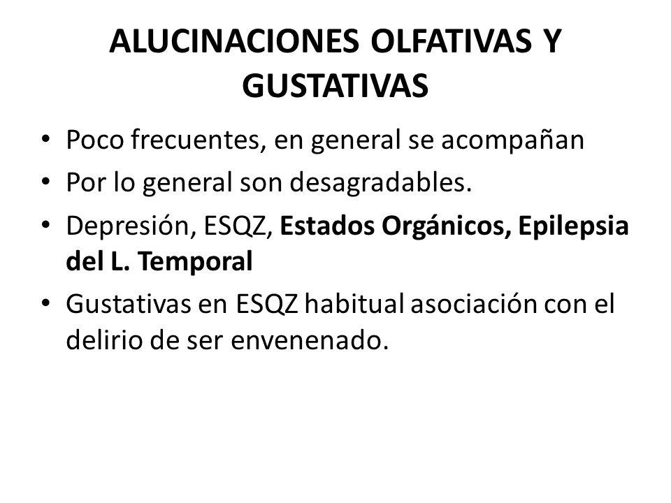 ALUCINACIONES OLFATIVAS Y GUSTATIVAS