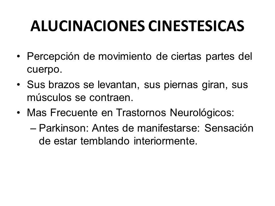 ALUCINACIONES CINESTESICAS