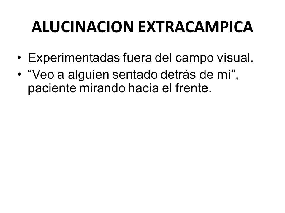 ALUCINACION EXTRACAMPICA