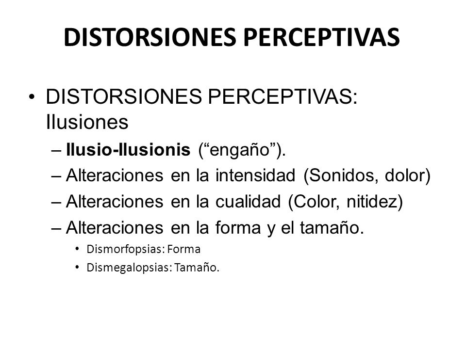 DISTORSIONES PERCEPTIVAS