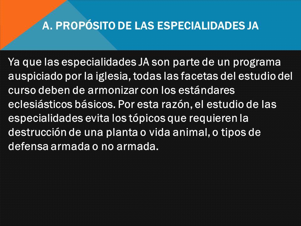 A. Propósito de las Especialidades JA