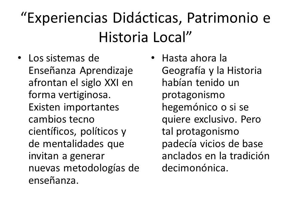 Experiencias Didácticas, Patrimonio e Historia Local