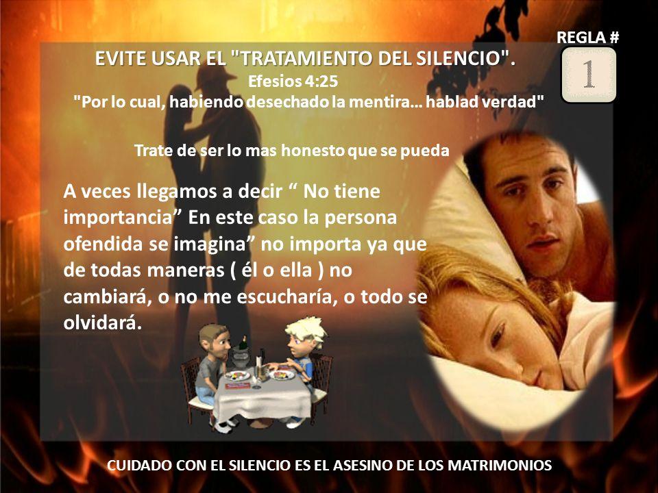 EVITE USAR EL TRATAMIENTO DEL SILENCIO .