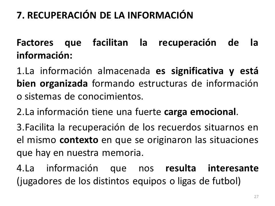 7. RECUPERACIÓN DE LA INFORMACIÓN