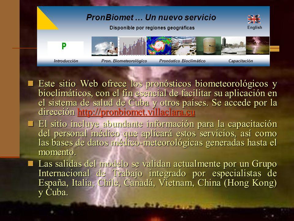 PronBiomet … Un nuevo servicio Disponible por regiones geográficas