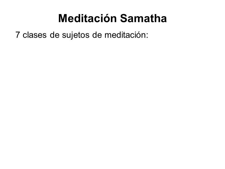7 clases de sujetos de meditación: