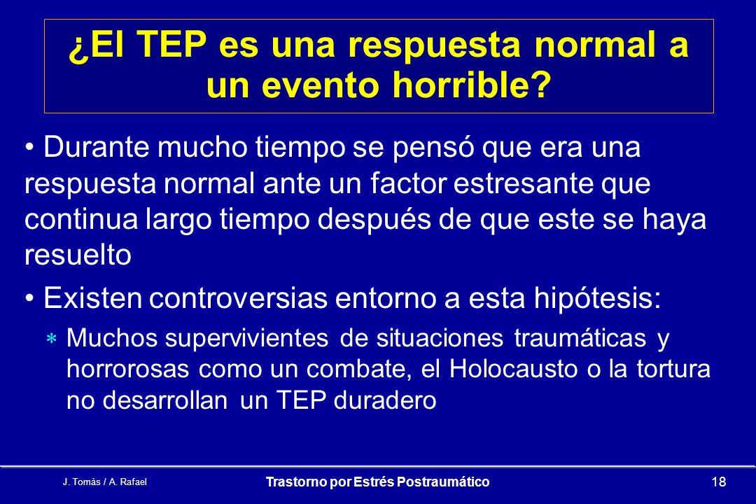 ¿El TEP es una respuesta normal a un evento horrible