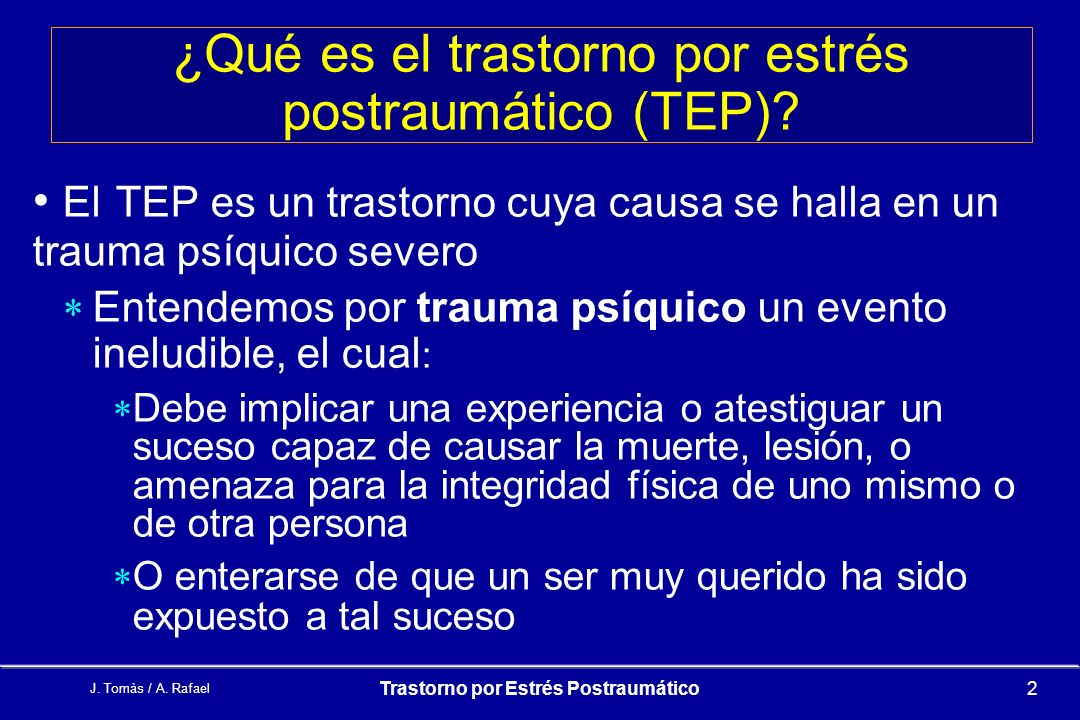 ¿Qué es el trastorno por estrés postraumático (TEP)