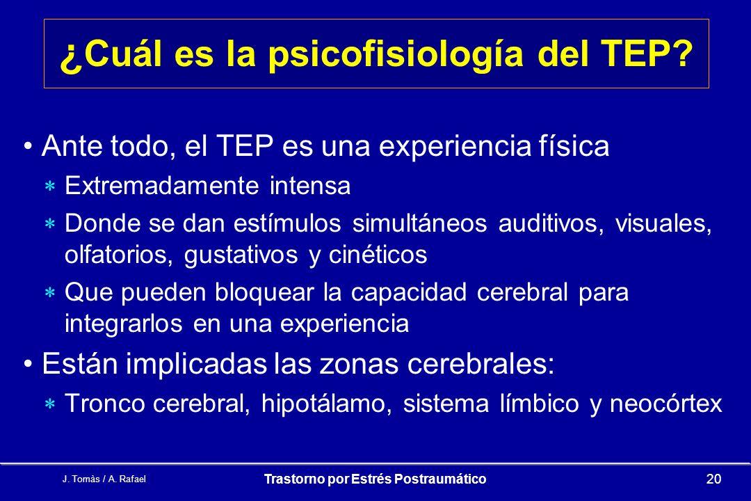¿Cuál es la psicofisiología del TEP