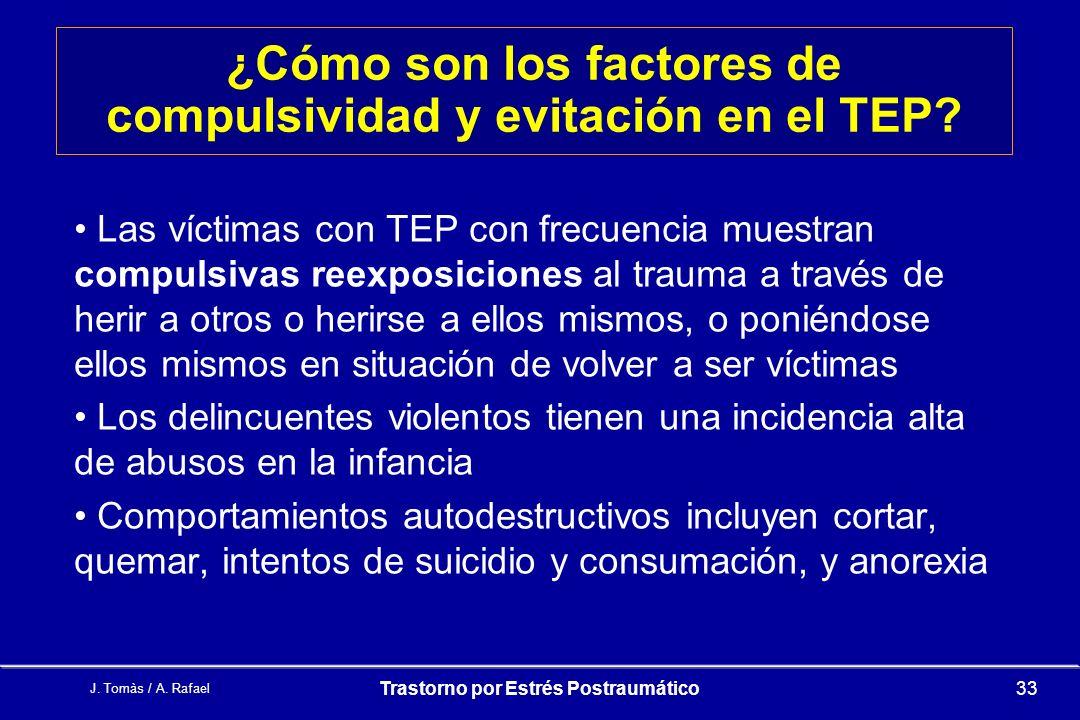 ¿Cómo son los factores de compulsividad y evitación en el TEP