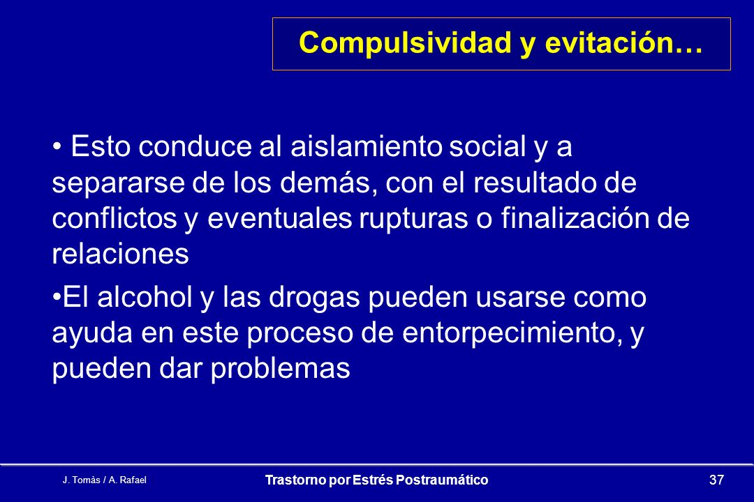 Compulsividad y evitación…