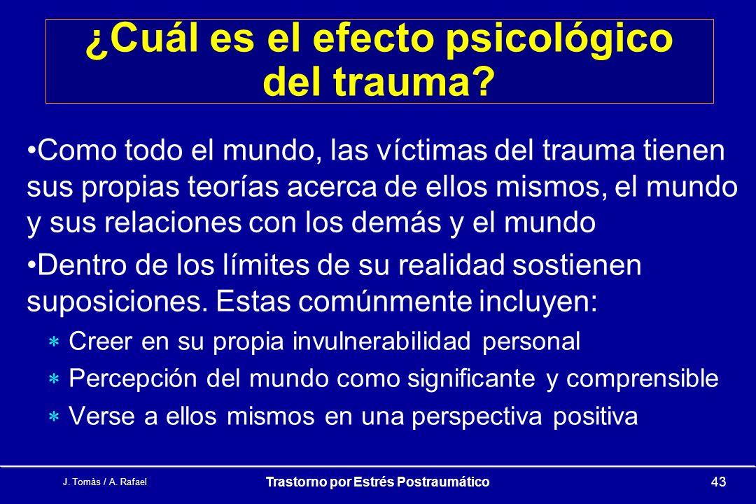 ¿Cuál es el efecto psicológico del trauma