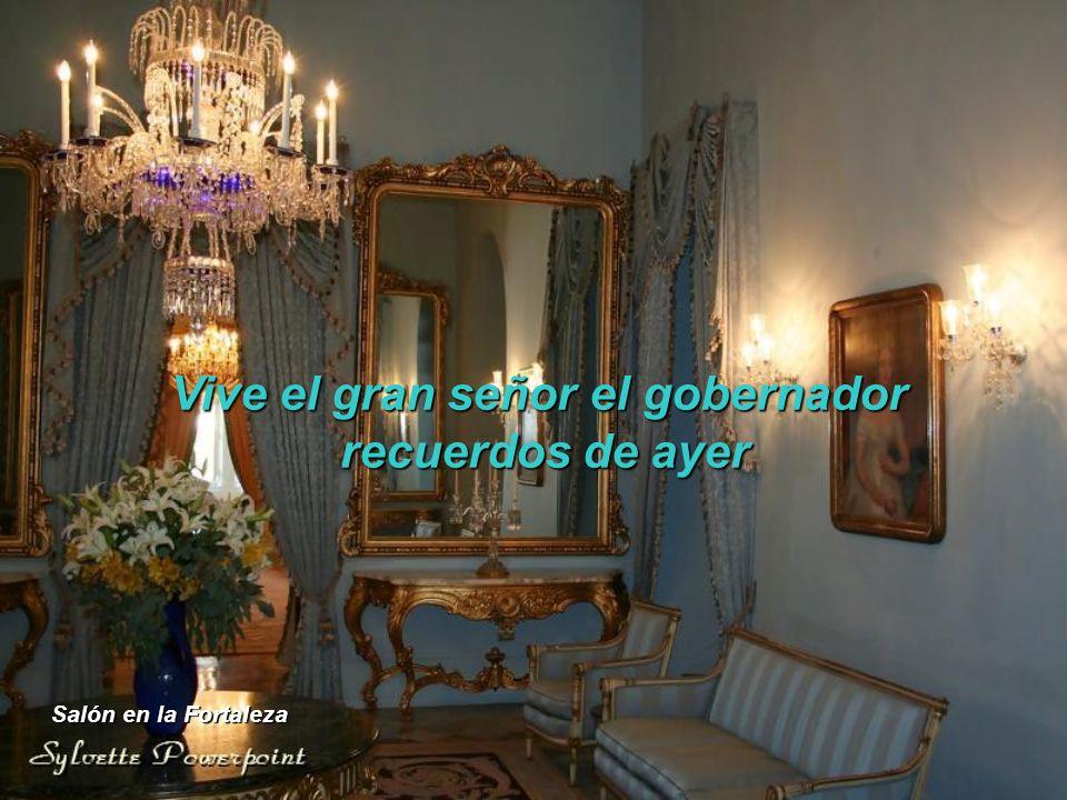 Vive el gran señor el gobernador