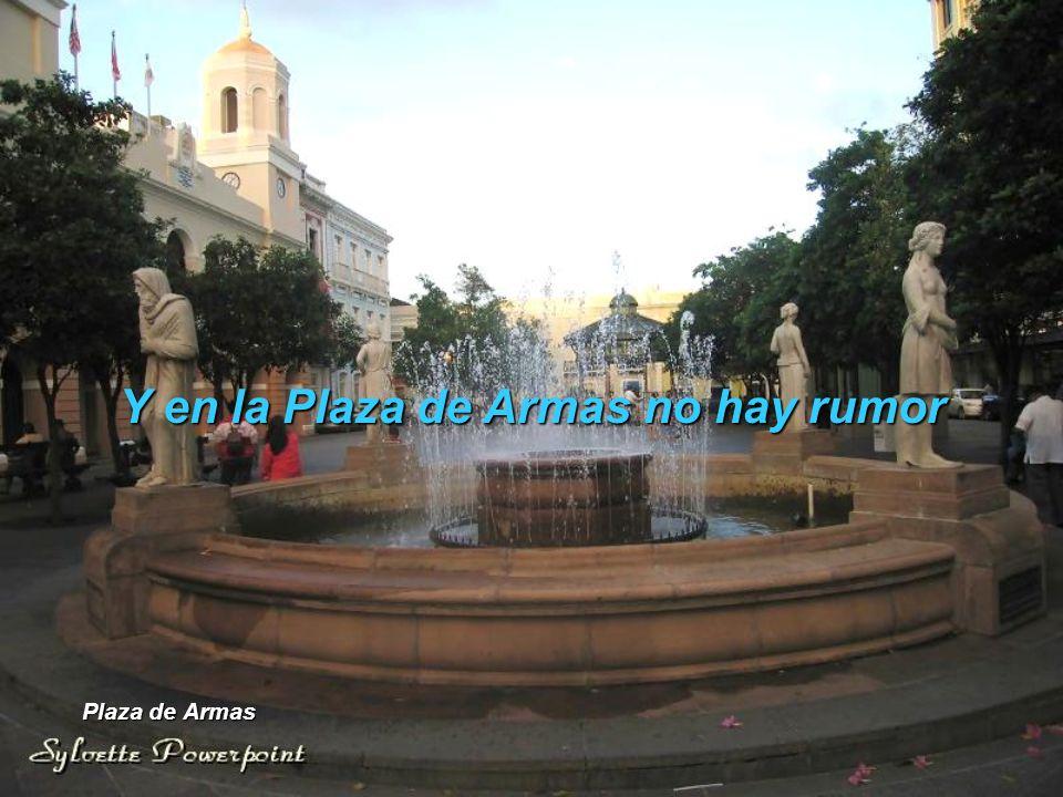 Y en la Plaza de Armas no hay rumor