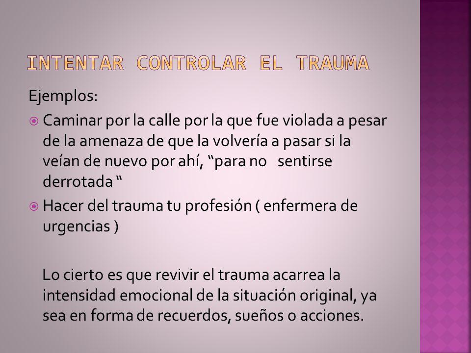 Intentar controlar el trauma