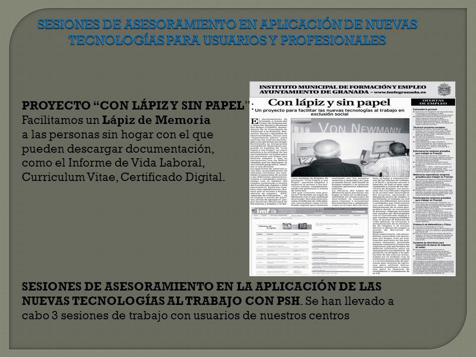 SESIONES DE ASESORAMIENTO EN APLICACIÓN DE NUEVAS TECNOLOGÍAS PARA USUARIOS Y PROFESIONALES