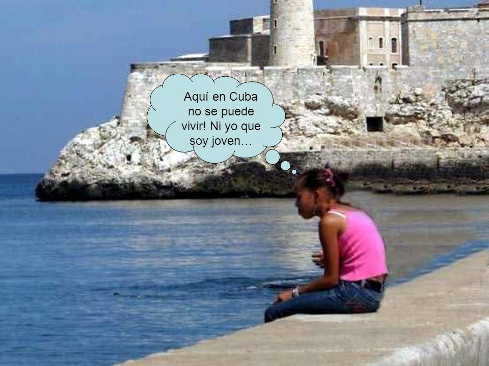 Aquí en Cuba no se puede vivir! Ni yo que soy joven…