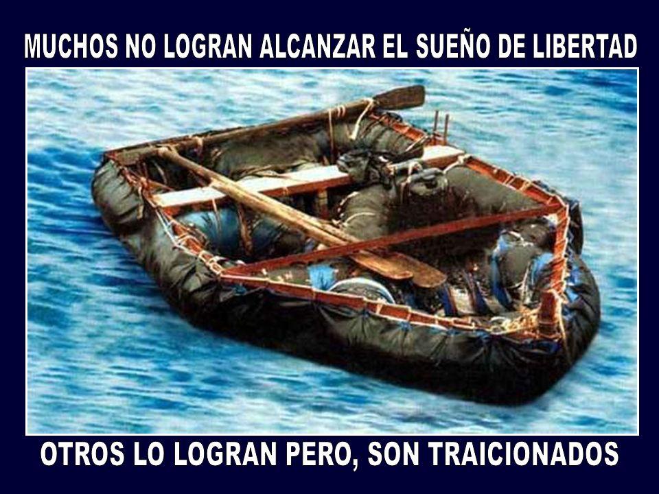MUCHOS NO LOGRAN ALCANZAR EL SUEÑO DE LIBERTAD