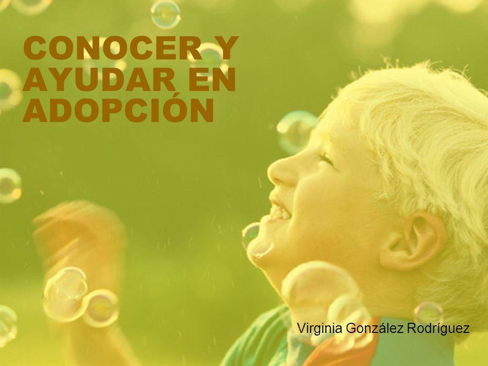 CONOCER Y AYUDAR EN ADOPCIÓN
