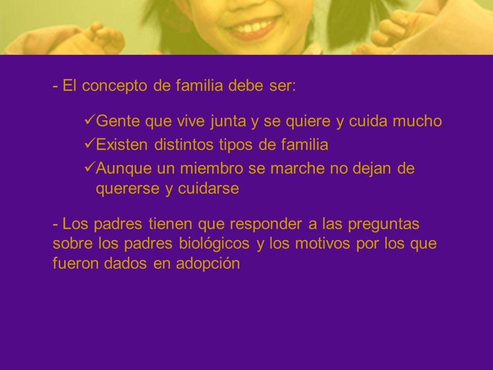 - El concepto de familia debe ser: