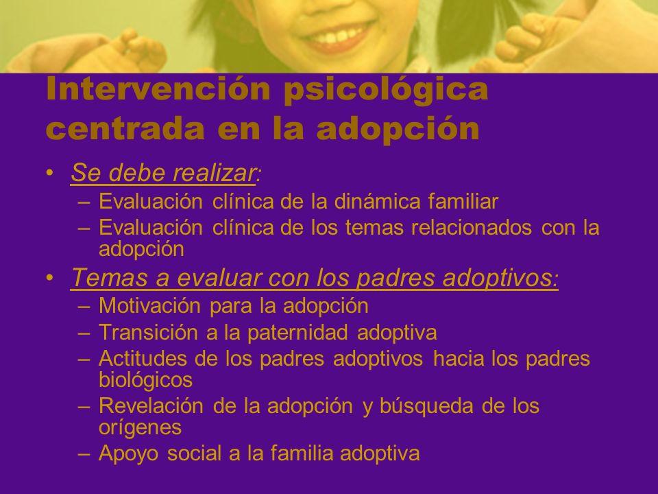 Intervención psicológica centrada en la adopción