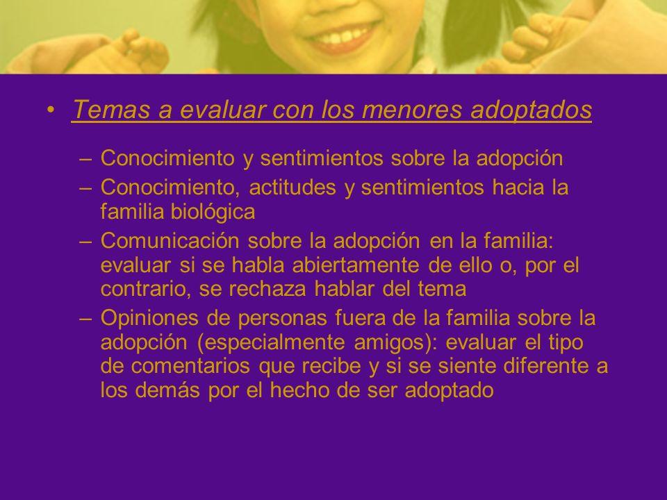 Temas a evaluar con los menores adoptados