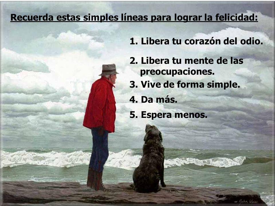 Recuerda estas simples líneas para lograr la felicidad: