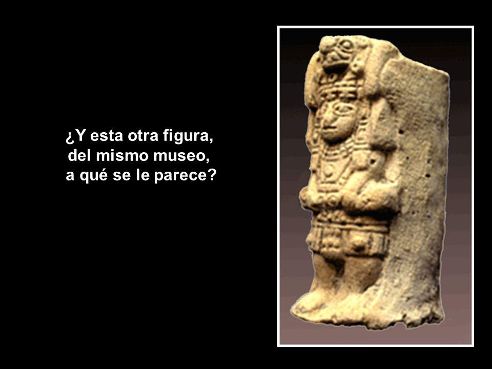 ¿Y esta otra figura, del mismo museo, a qué se le parece