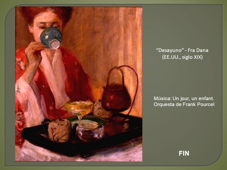 FIN Desayuno - Fra Dana (EE.UU., siglo XIX)