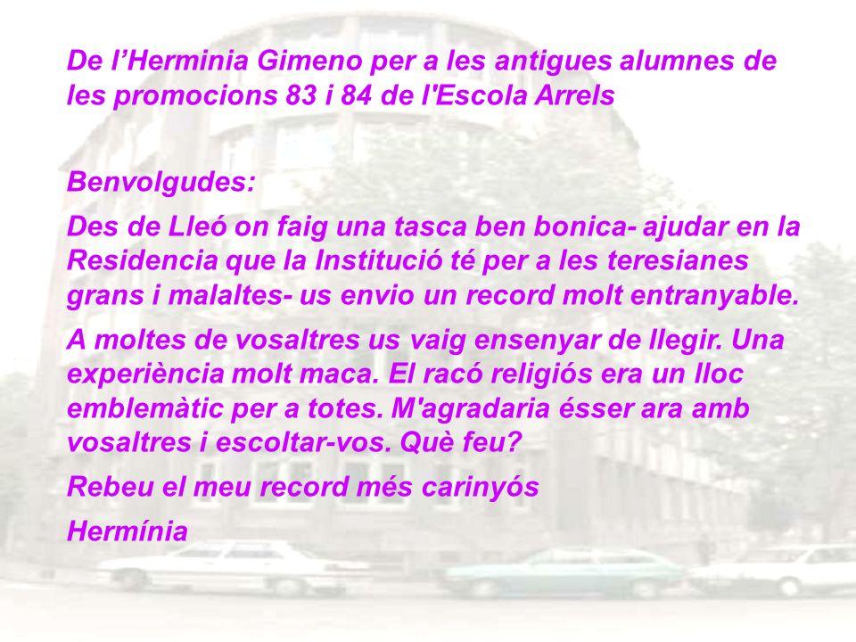 De l'Herminia Gimeno per a les antigues alumnes de les promocions 83 i 84 de l Escola Arrels
