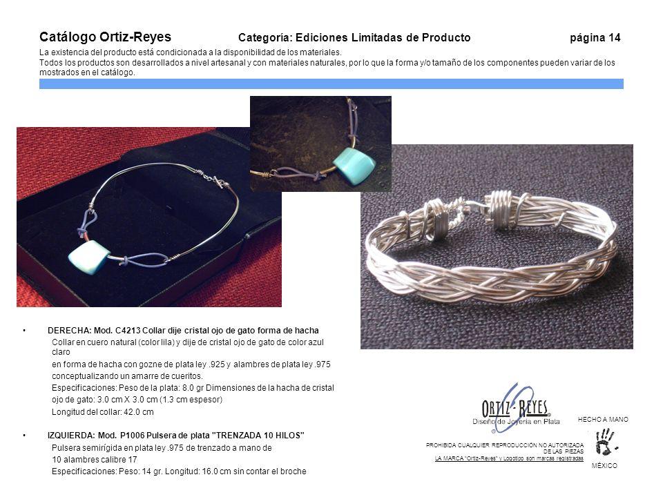 Catálogo Ortiz-Reyes. Categoría: Ediciones Limitadas de Producto