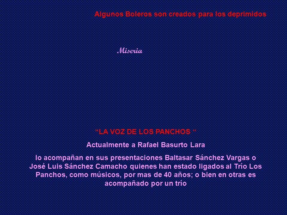 Actualmente a Rafael Basurto Lara