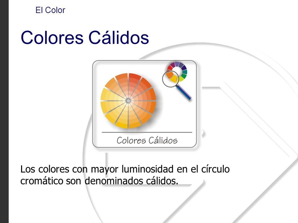 El Color Colores Cálidos.