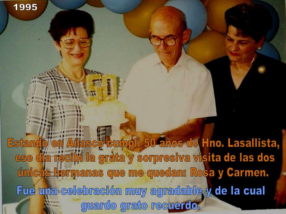 Estando en Añasco cumplí 50 años de Hno. Lasallista,
