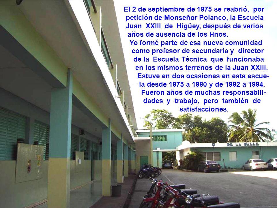 El 2 de septiembre de 1975 se reabrió, por