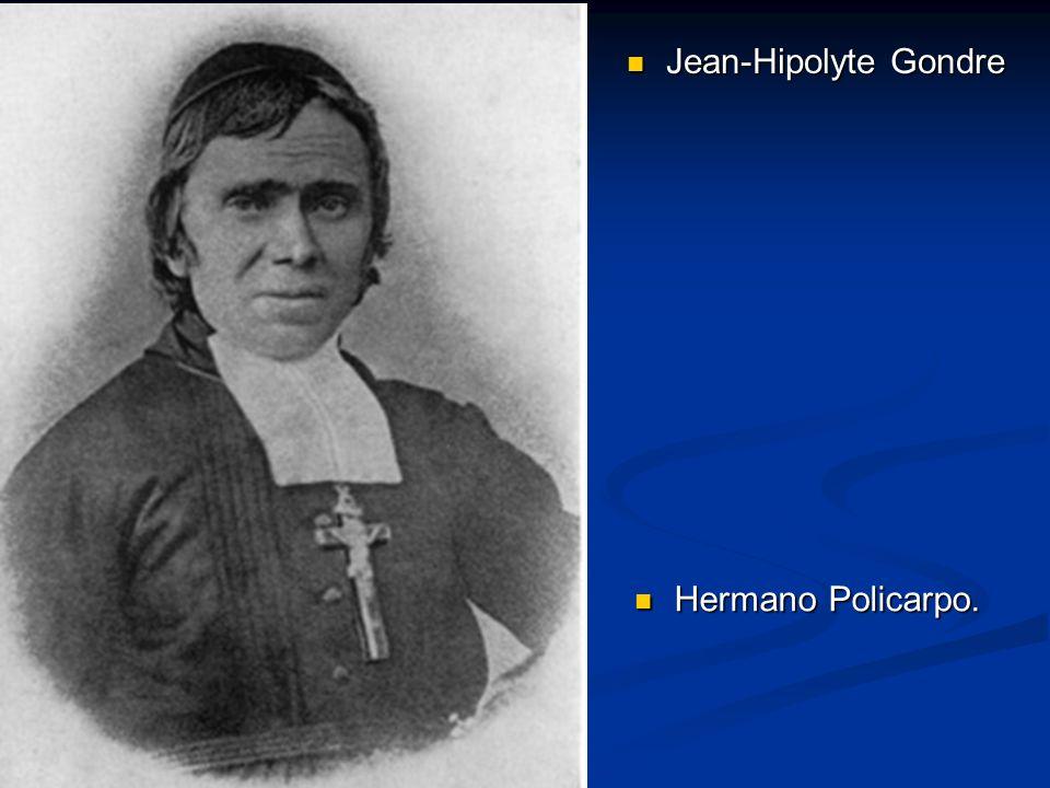 Jean-Hipolyte Gondre Hermano Policarpo.
