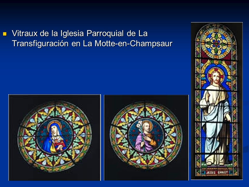 Vitraux de la Iglesia Parroquial de La Transfiguración en La Motte-en-Champsaur