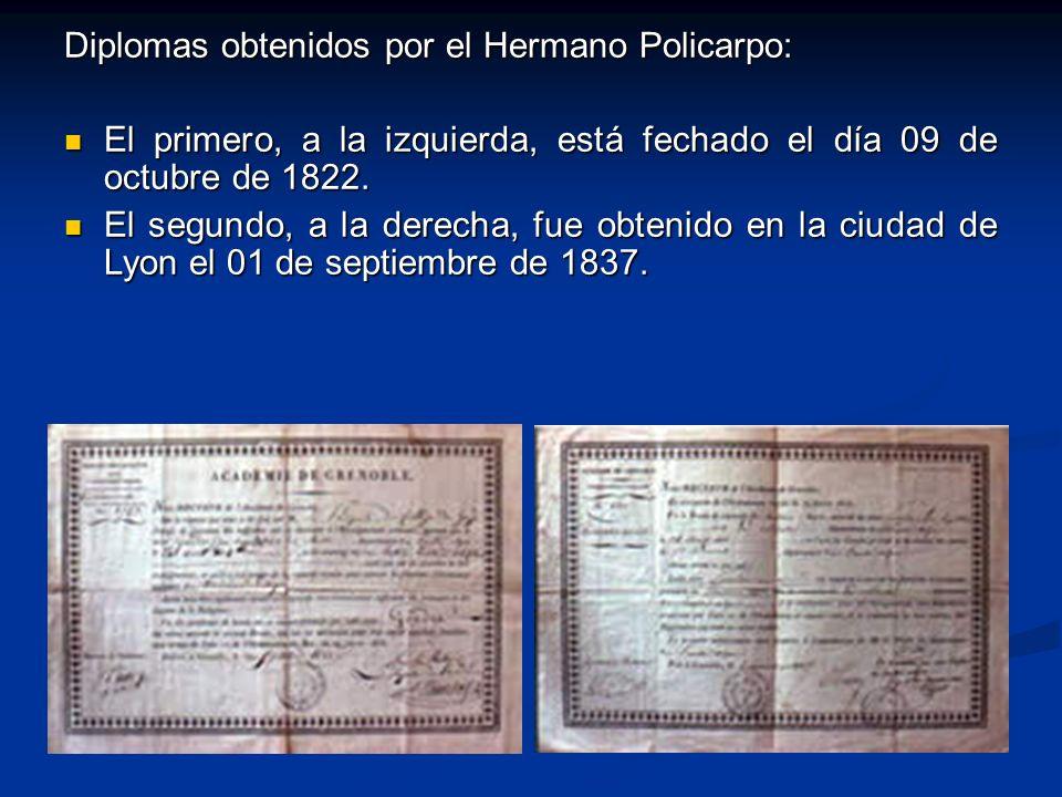 Diplomas obtenidos por el Hermano Policarpo: