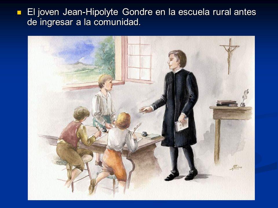 El joven Jean-Hipolyte Gondre en la escuela rural antes de ingresar a la comunidad.