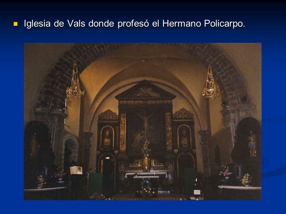 Iglesia de Vals donde profesó el Hermano Policarpo.