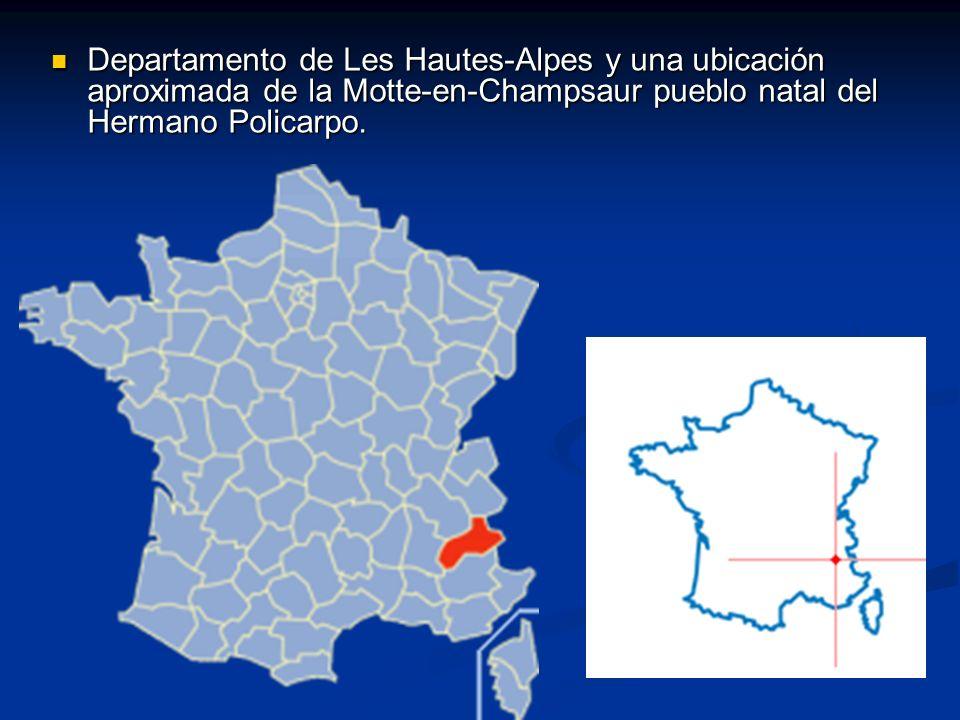 Departamento de Les Hautes-Alpes y una ubicación aproximada de la Motte-en-Champsaur pueblo natal del Hermano Policarpo.