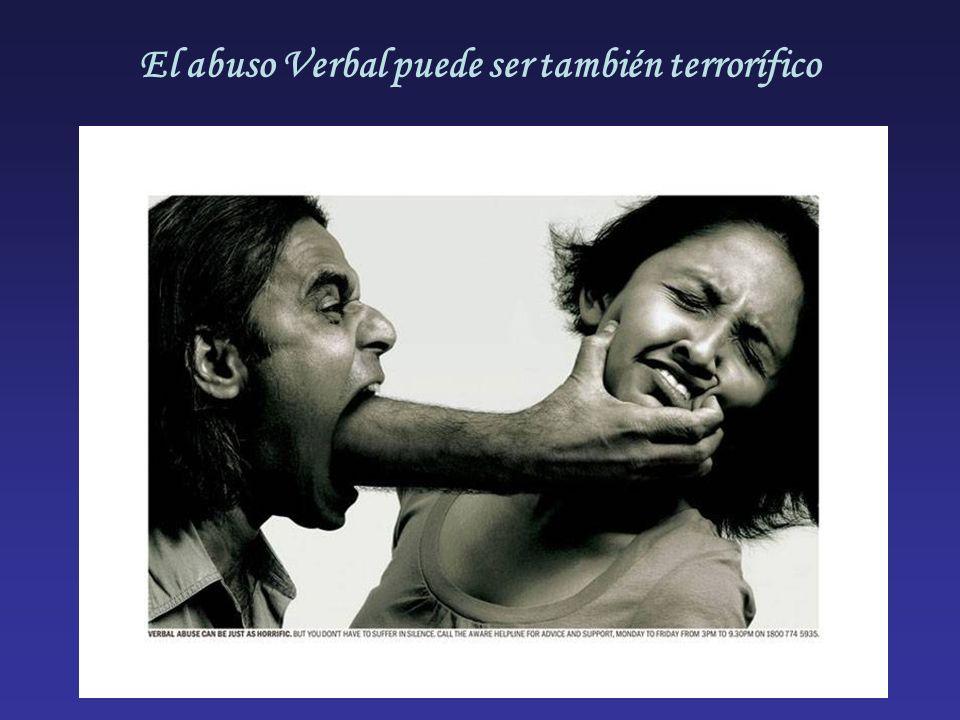 El abuso Verbal puede ser también terrorífico
