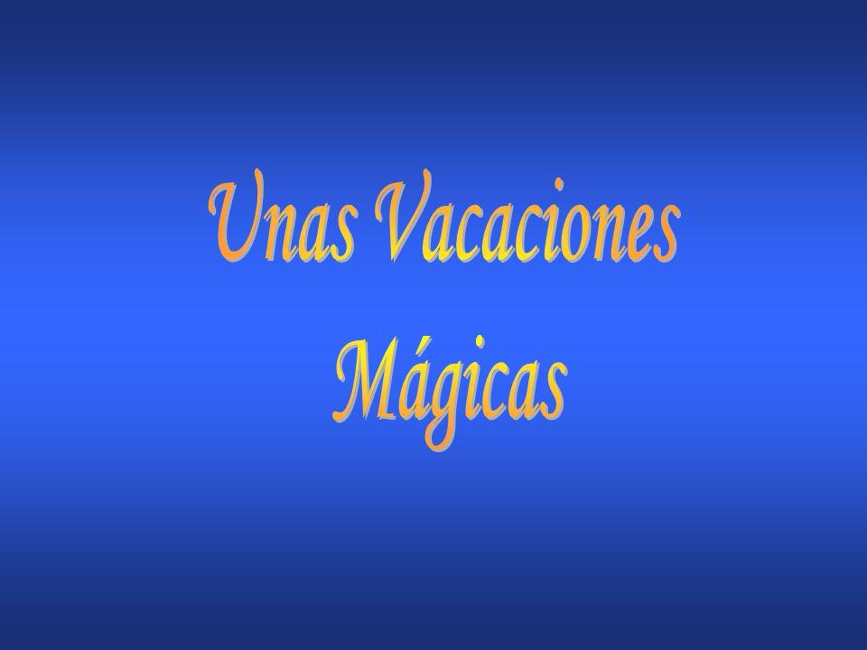 Unas Vacaciones Mágicas