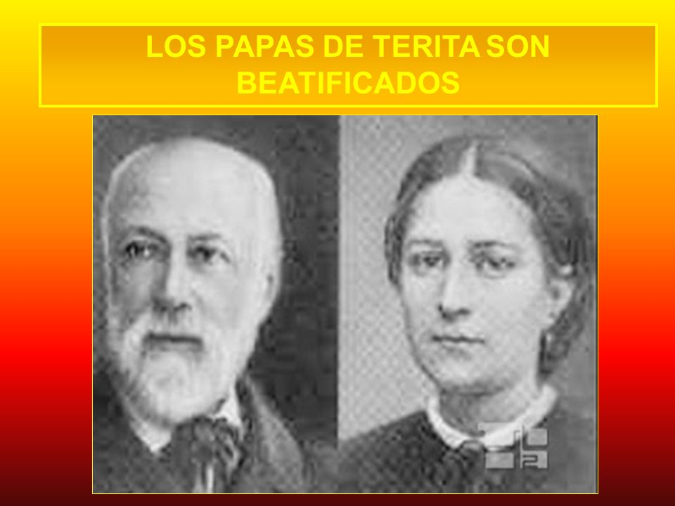LOS PAPAS DE TERITA SON BEATIFICADOS