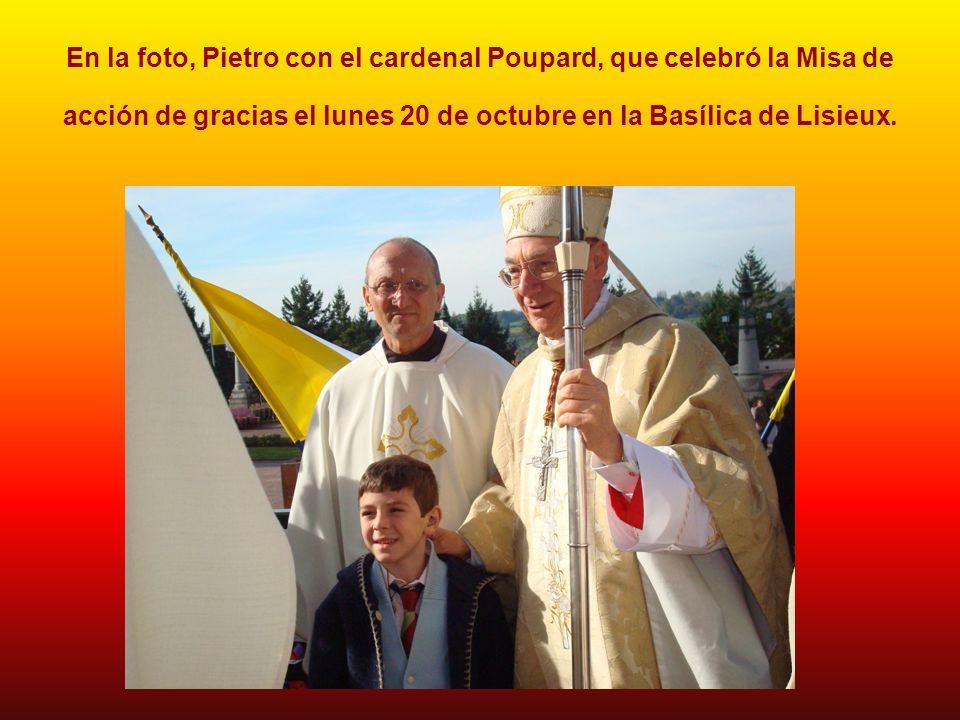 En la foto, Pietro con el cardenal Poupard, que celebró la Misa de acción de gracias el lunes 20 de octubre en la Basílica de Lisieux.