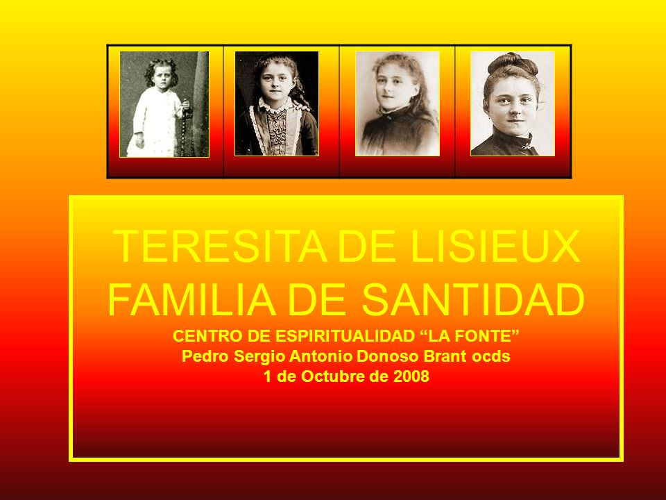 TERESITA DE LISIEUX FAMILIA DE SANTIDAD