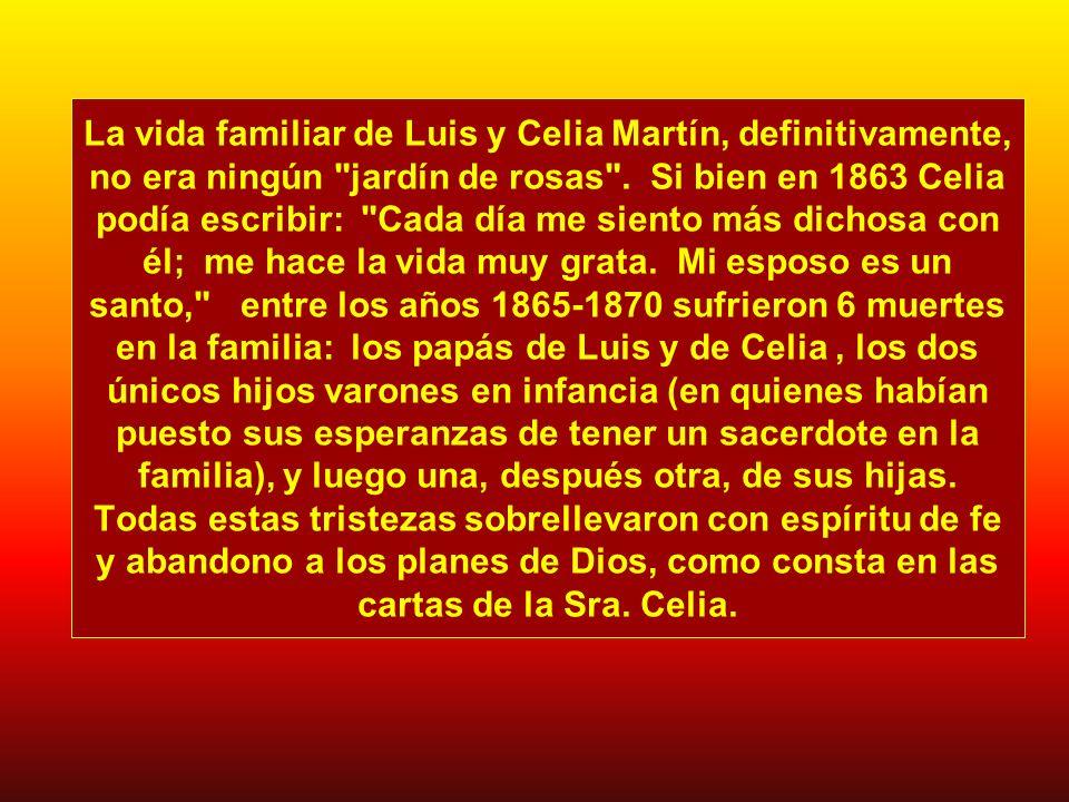 La vida familiar de Luis y Celia Martín, definitivamente, no era ningún jardín de rosas .