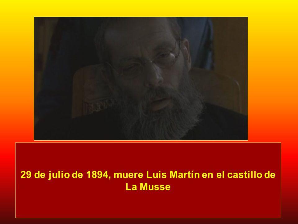 29 de julio de 1894, muere Luis Martín en el castillo de La Musse